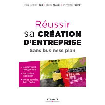 Réussir sa création d'entreprise sans business plan