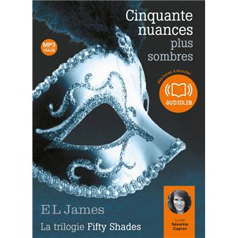 Fifty shadesCinquante nuances plus sombres - La trilogie Fifty Shades volume 2