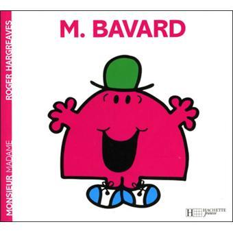 Monsieur MadameMonsieur Bavard