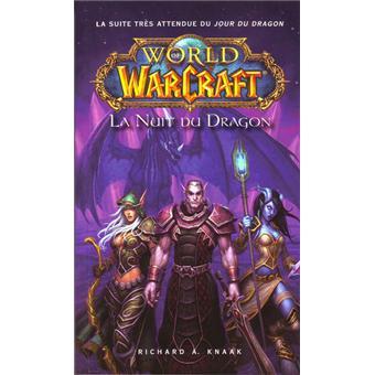 World Of Warcraft World Of Warcraft La Nuit Du Dragon