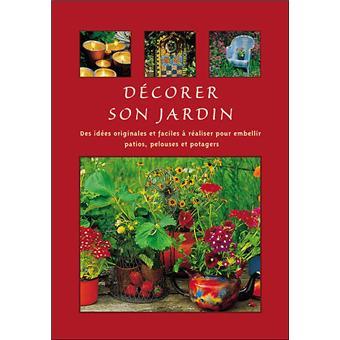 Decorer Son Jardin