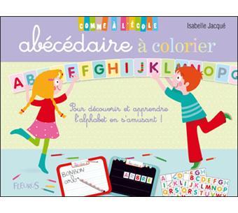Mon ab c daire colorier cartonn isabelle jacqu - Abecedaire a colorier ...