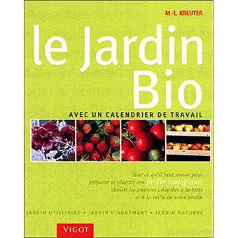 le jardin bio broch marie louise kreuter livre tous les livres la fnac - Jardin Bio