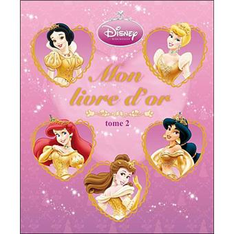 Disney princesses tome 2 mon livre d 39 or princesses - Princesse de walt disney ...