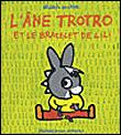 L'âne TrotroL'âne Trotro et le bracelet de Lili