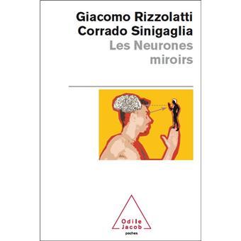 Les neurones miroirs poche giacomo rizzolatti corrado for Neurones miroir