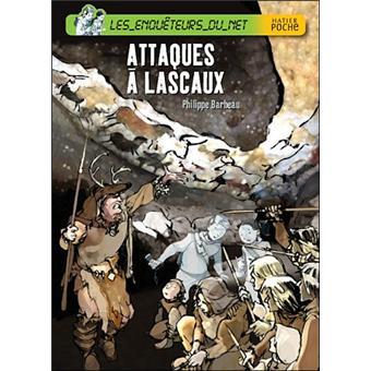 Attaques à Lascaux