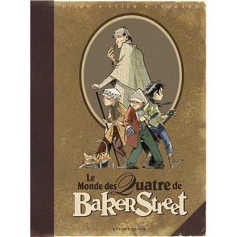 Les quatre de Baker StreetLe Monde des Quatre de Baker Street