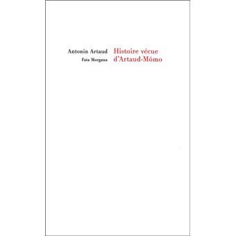 Histoire vécue d'Artaud le Momo