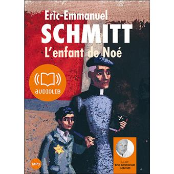 L'enfant de Noé avec 1 CD audio MP3 - Eric-Emmanuel Schmitt