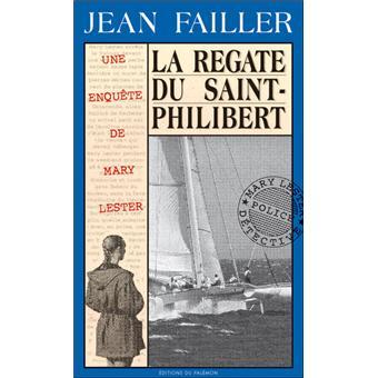 Une enquête de Mary LesterLa régate du Saint-Philibert