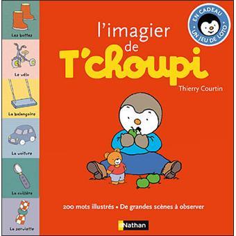 T Choupi Livre Avec Un Poster L Imagier De T Choupi