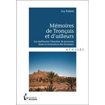 Mémoires de Tronçais et d'ailleurs - Guy Rolland
