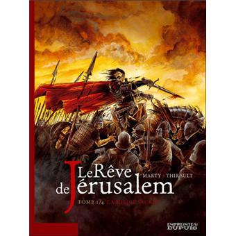 Le rêve de JérusalemLa milice sacrée