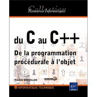 Du C Au C De La Programmation Procedurale A L Objet Broche
