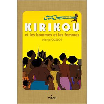 KirikouKirikou et les hommes et les femmes