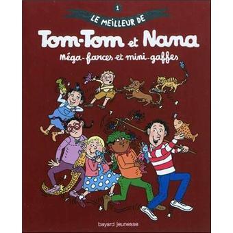 Tom-Tom et NanaMéga-farces et mini-gaffes - Le meilleur de Tom-Tom et Nana