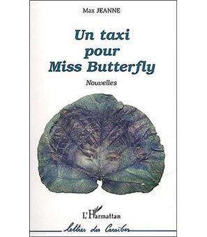Un taxi pour Miss Butterfly - Max Jeanne