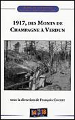 1917, des monts de champagne a verdun