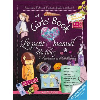 le girl 39 s book le petit manuel des filles curieuses et d brouillardes cartonn mich le. Black Bedroom Furniture Sets. Home Design Ideas