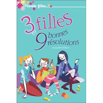 3 Filles Et 9 Bonnes Resolutions