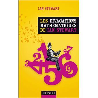 Les divagations mathématiques de Ian Stewart - broché ...