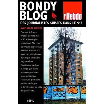 Bondy Blog Des Journalistes Suisses Dans Le 9 3 Des Journalistes