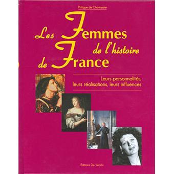 Les Femmes De L Histoire De France