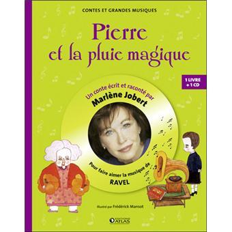 Pierre et la pluie magique