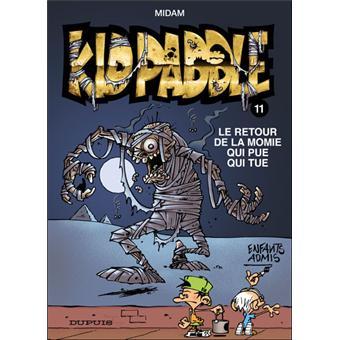 Kid Paddle Tome 11 La Momie Qui Pue Qui Tue