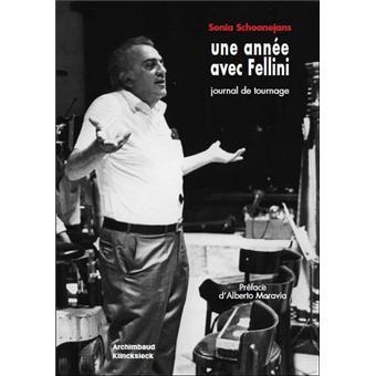 Une année avec Fellini : journal de tournage