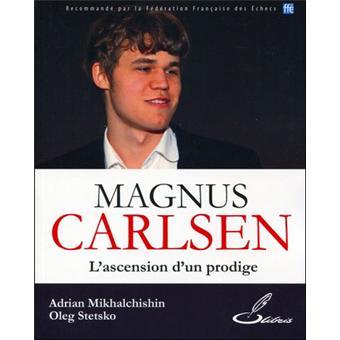 Magnus Carlsen l'ascension d'un prodige