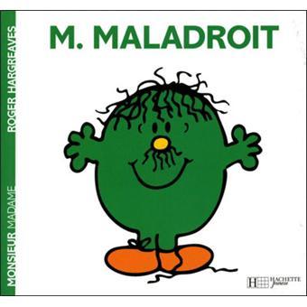 Monsieur MadameMonsieur Maladroit