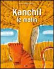 Kanchil le malin
