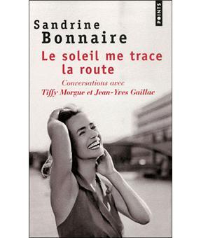 Le soleil me trace la route. Conversations avec Tiffy Morgue et Jean-Yves Gaillac