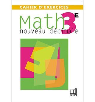 Math 3ème. Nouveau décimale, Cahier d'exercices - Philippe Depresle