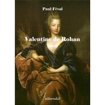 valentine de rohan suite de la louve broch paul f val achat livre fnac. Black Bedroom Furniture Sets. Home Design Ideas