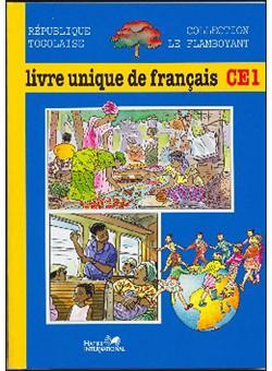 Le Flamboyant Livre Unique De Francais Ce1 Togo Eleve
