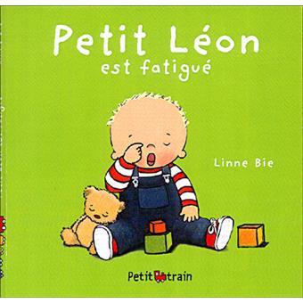 Petit Léon est fatigué
