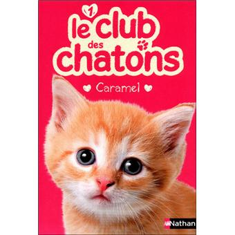 Le club des chatonsClub des chatons n01 caramel