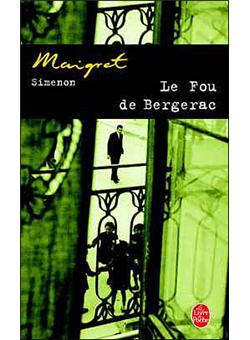 maigret le fou de bergerac georges simenon poche. Black Bedroom Furniture Sets. Home Design Ideas