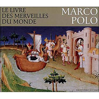 Livre des merveilles du monde. Marco Polo - broché - M.-T. Gousset, M.T. Gousset - Achat Livre