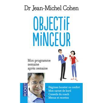Objectif minceur - Poche - Jean-Michel Cohen - Achat Livre ...