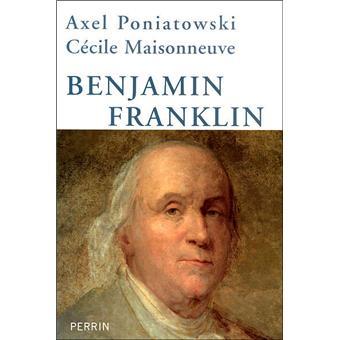 benjamin franklin broch 233 axel poniatowski c 233 cile