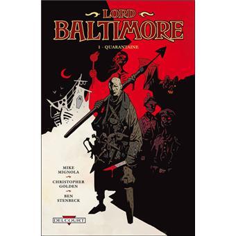 Lord BaltimoreLord Baltimore T01 Quarantaine