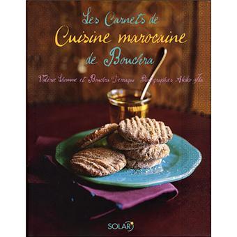 les carnets de cuisine marocaine de bouchra reli val rie lhomme achat livre fnac. Black Bedroom Furniture Sets. Home Design Ideas