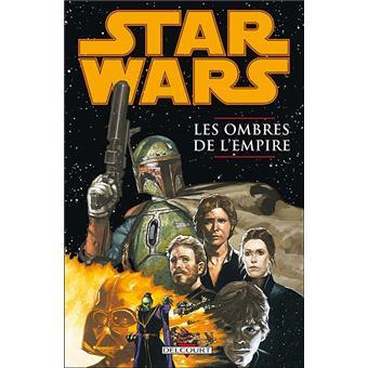 Star WarsStar Wars - Les ombres de l'empire T01 - Les ombres de l'empire