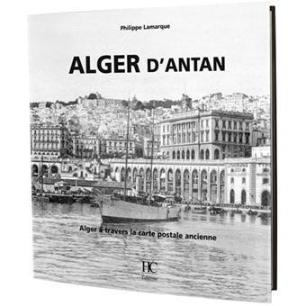 alger dantan alger a travers la carte postale ancienne