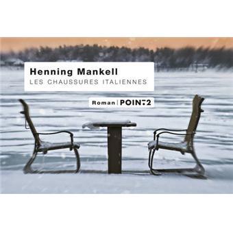 d834929d338806 Les Chaussures italiennes - broché - Henning Mankell - Achat Livre ...
