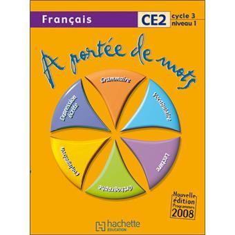 A Portee De Mots Francais Ce2 Livre De L Eleve Ed 2009